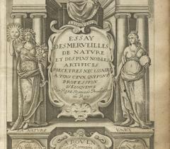 Essai des merveilles de nature et des plus nobles artifices.../René François. Rouen, Romain de Beauvais ; Jean Osmont, 1622. Frontispice